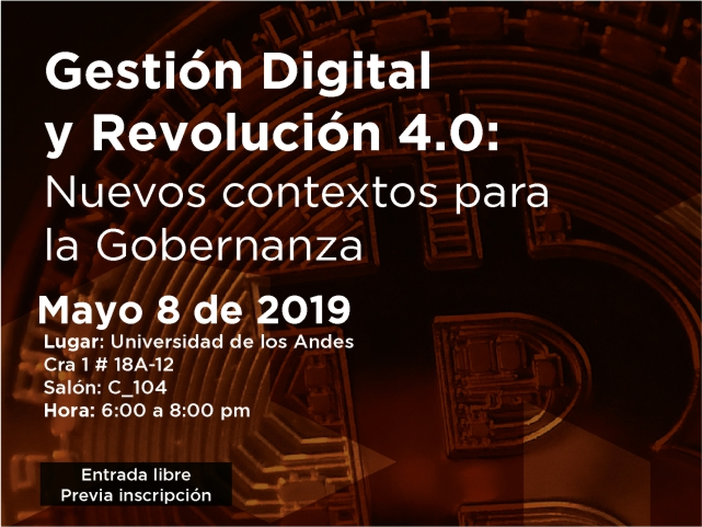 Economía Digital y Revolución 4.0: Nuevo contexto para el Gobierno Abierto