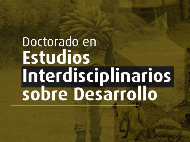 Doctorado en Estudios Interdisciplinarios sobre Desarrollo- Cider | Uniandes
