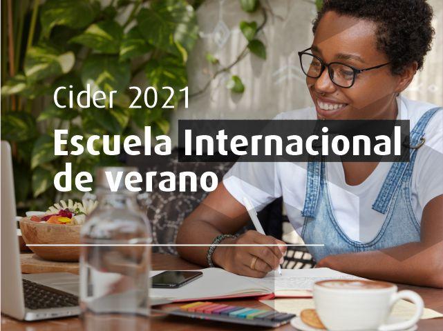 2021 Escuela Internacional de Verano - Cider | Uniandes