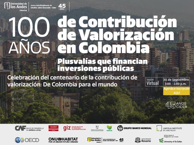 Celebración del centenario de la contribución de valorización: De Colombia para el mundo