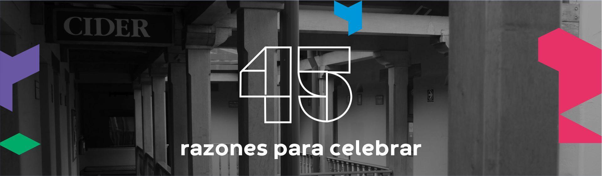 45 razones para celebrar - Cider | Uniandes