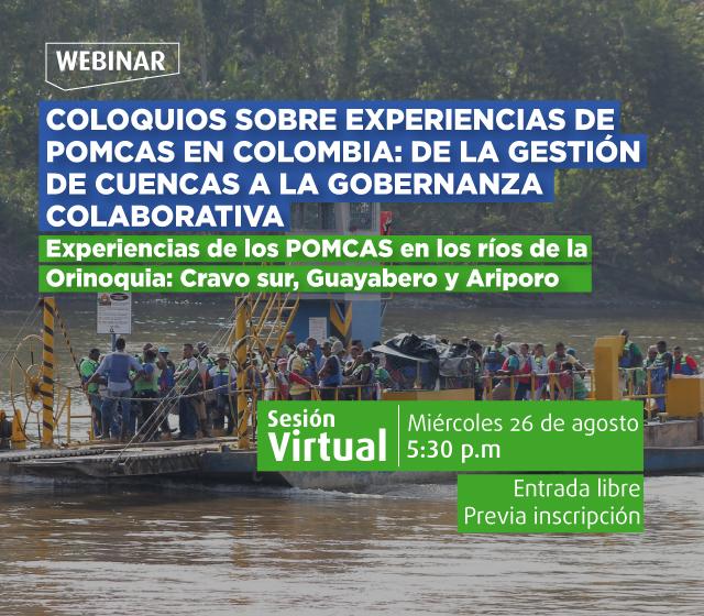 Experiencias de los POMCAS en los ríos de la Orinoquia- Cider | Uniandes