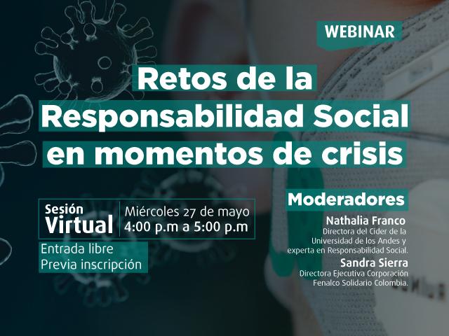 Retos de la Responsabilidad Social en momentos de crisis. - Cider | Uniandes