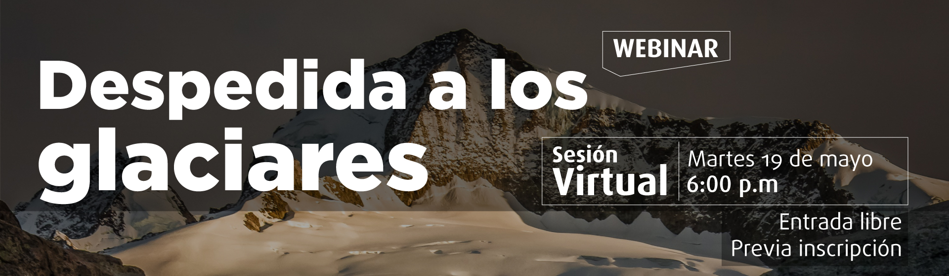 Webinar Despedida a los glaciares - Cider | Uniandes