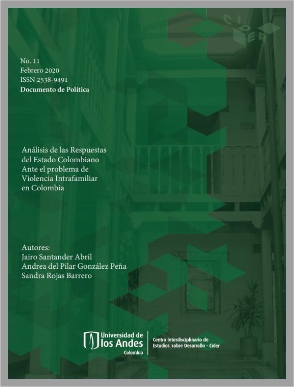 Estado Colombiano Ante el problema de Violencia Intrafamiliar - Cider | Uniandes