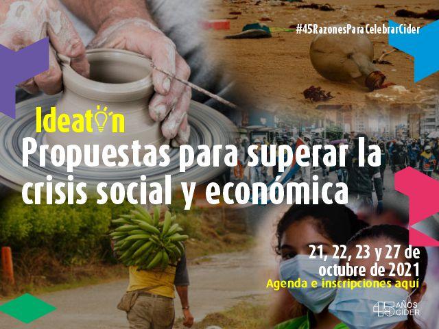 Ideatón: Propuestas para superar la crisis social y económica- Cider | Uniandes