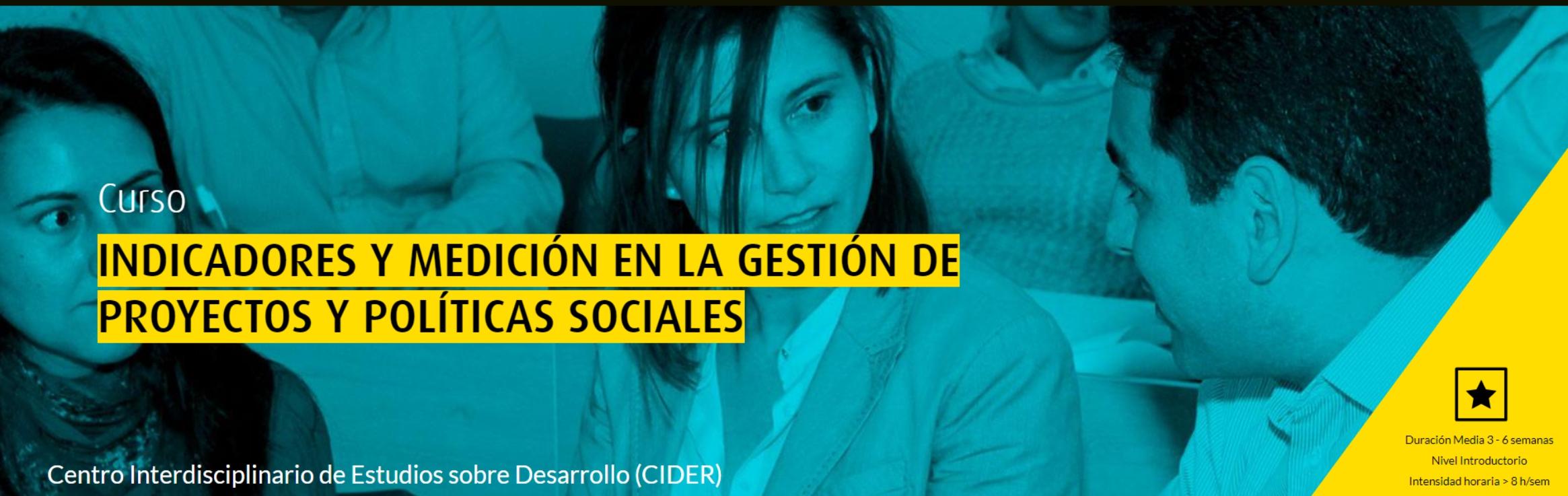 Abiertas las inscripciones para el curso Indicadores y Medición en la Gestión de Proyectos y Políticas Sociales Cider | Uniandes