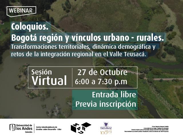 Transformaciones territoriales, dinámicas demográficas y retos de la integración regional en el Valle de Teusacá- Cider | Uniandes