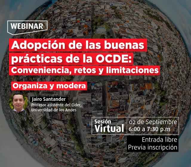 Adopción de las buenas prácticas de la OCDE: Conveniencia, retos y limitaciones - Cider | Uniandes