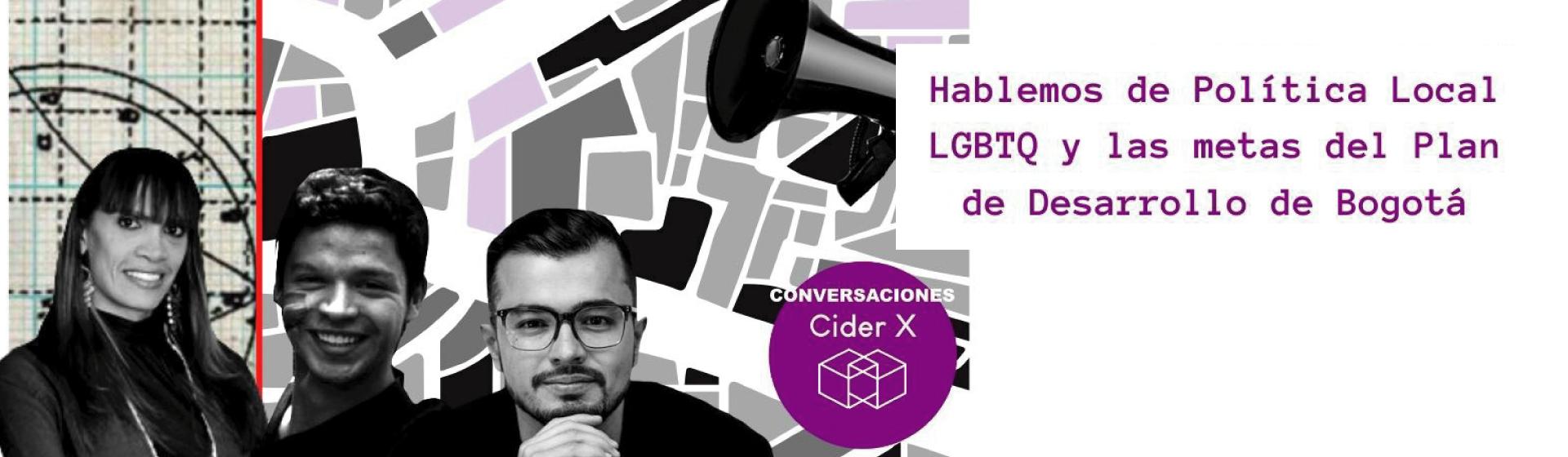 Política Local LGBTQ y metas Plan de Desarrollo de Bogotá - Cider | Uniandes