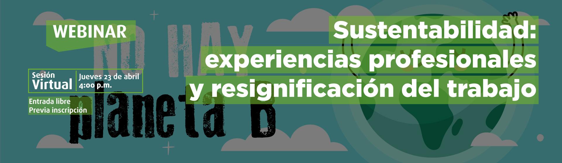 Sustentabilidad: experiencias profesionales y resignificación del trabajo. - Cider | Uniandes