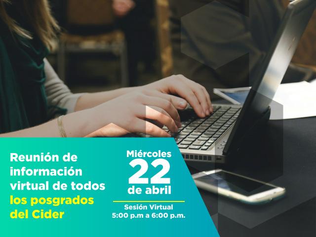 Reunión de información virtual para todos los posgrados. Cider | Uniandes