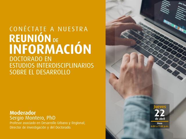 Reunión de información virtual sobre el Doctorado en Estudios Interdisciplinarios sobre Desarrollo- Cider | Uniandes