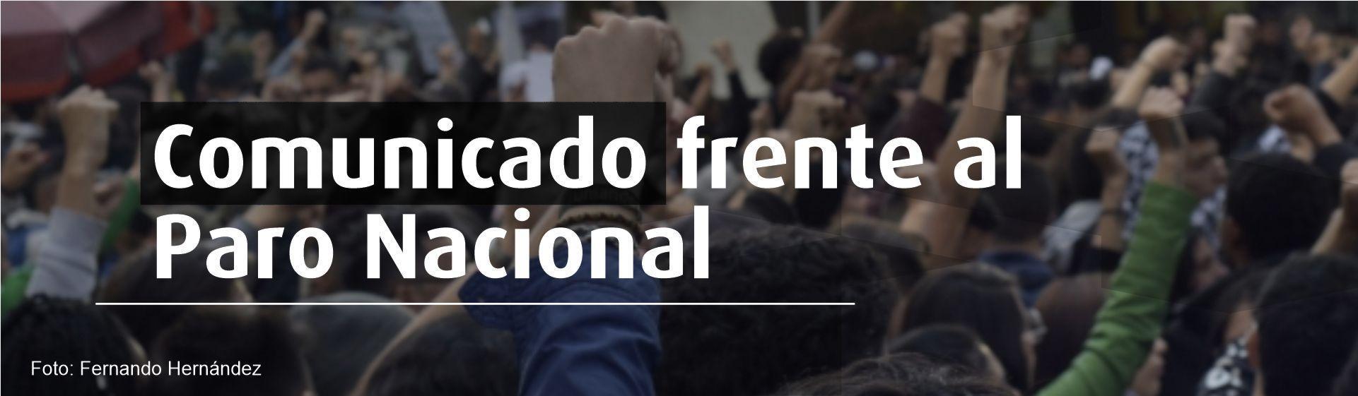 Comunicado frente al Paro Nacional- Cider | Uniandes