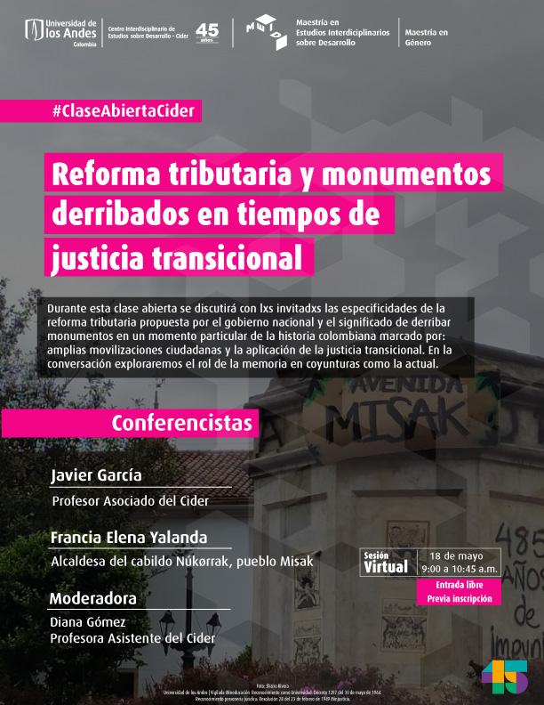 Javier García y Diana Gómez organizaron clase abierta Reforma tributaria y monumentos derribados en tiempos de justicia transicional Cider | Uniandes
