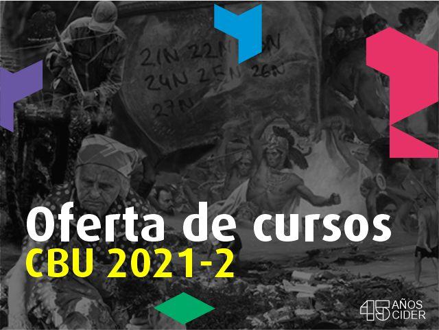 Oferta de cursos CBU 2021-2- Cider | Uniandes
