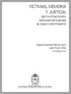 Capitulo de Libro Las Víctimas, la memoria y la justicia en el contexto de la globalización