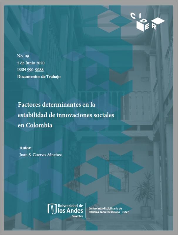 Documento de trabajo Factores determinantes en la estabilidad de innovaciones sociales en Colombia- Cider | Uniandes