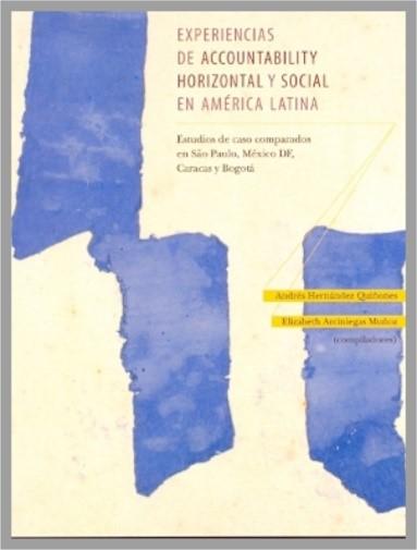 Libro Experiencias de accountability horizontal y social en América Latina.