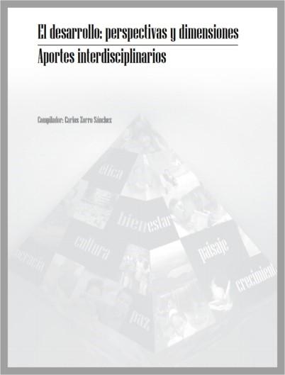 Libro El desarrollo: perspectivas y dimensiones. Aportes interdisciplinarios