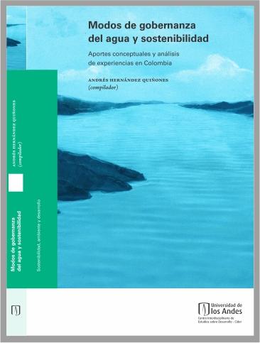 Libro Modos de gobernanza del agua y sostenibilidad. Aportes conceptuales y análisis de