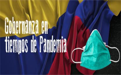 Gobernanza en tiempos de Pandemia - Cider   Uniandes