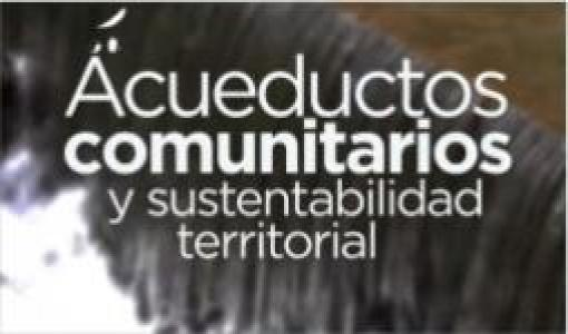 Escuela de verano sobre acueductos comunitarios y sustentabilidad territorial